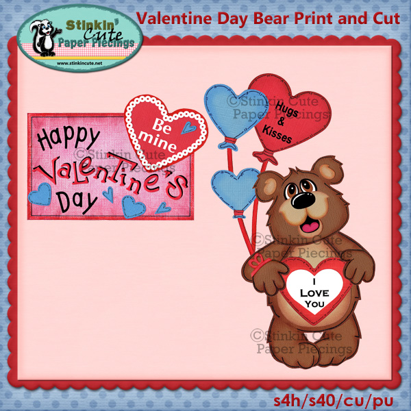 (S) Valentines Day Bear Print and Cut