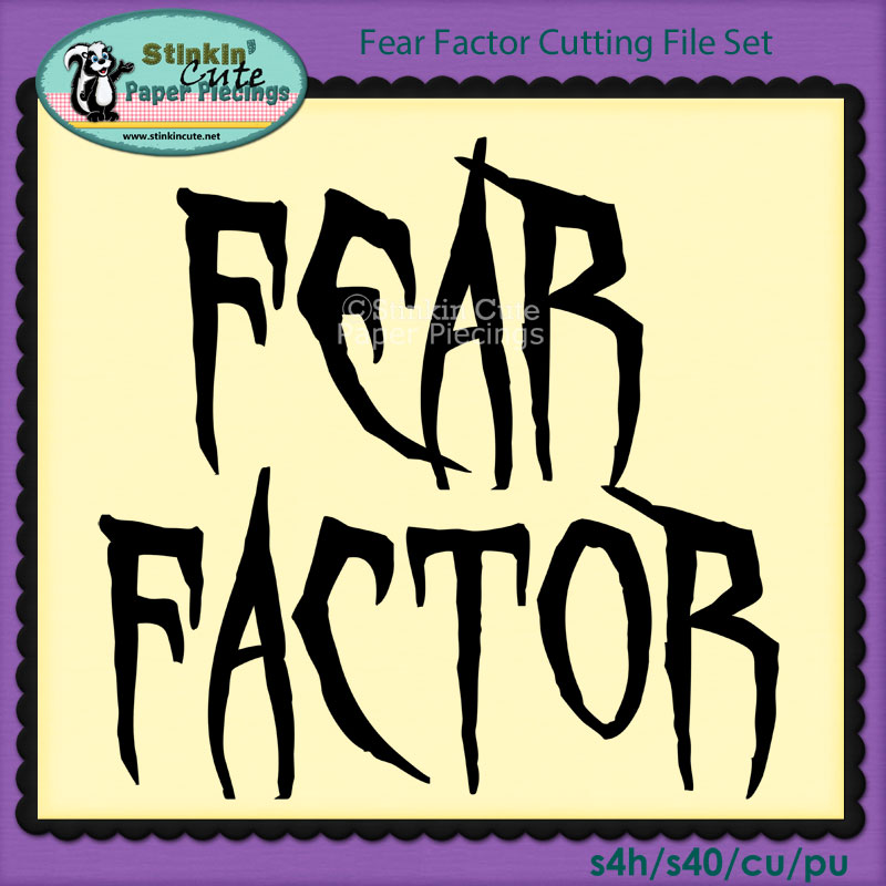 Fear Factor Cutting File Set