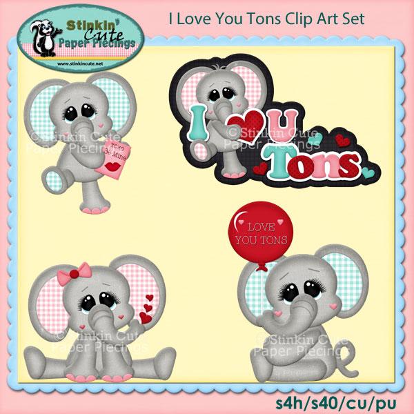 I Love You Tons Clip Art Set