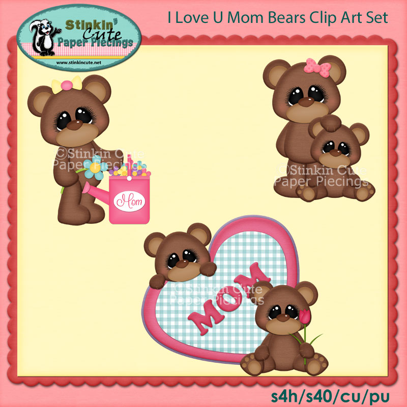 I Love U Mom Bears Clip Art Set