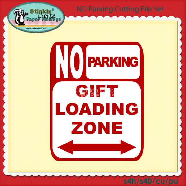 NO Parking Cutting File Set