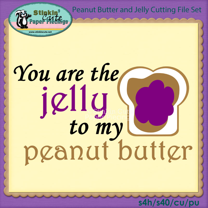 Peanut Butter and Jelly Cutting File Set