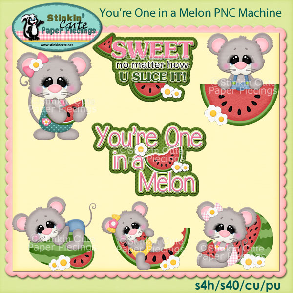 You're One in a Melon PNC Machine