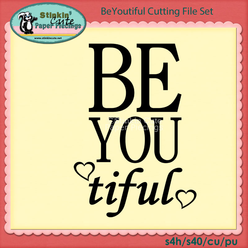 BeYoutiful Cutting File Set