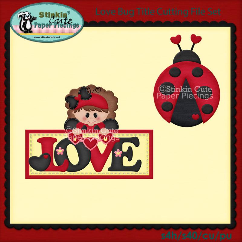 Love Bug Title Cutting File Set
