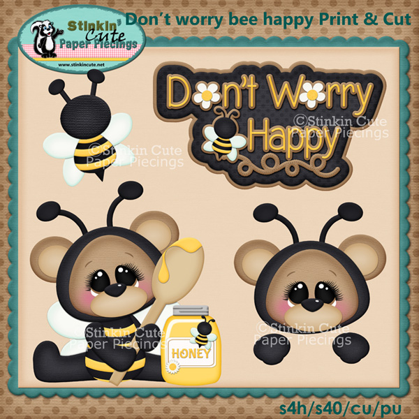(S) Don't worry BEE happy Print and Cut