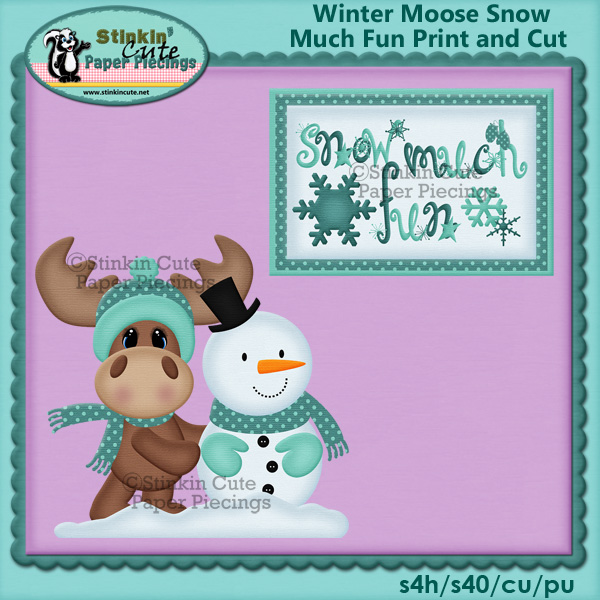 (S) Winter moose Snow much Fun Print and Cut