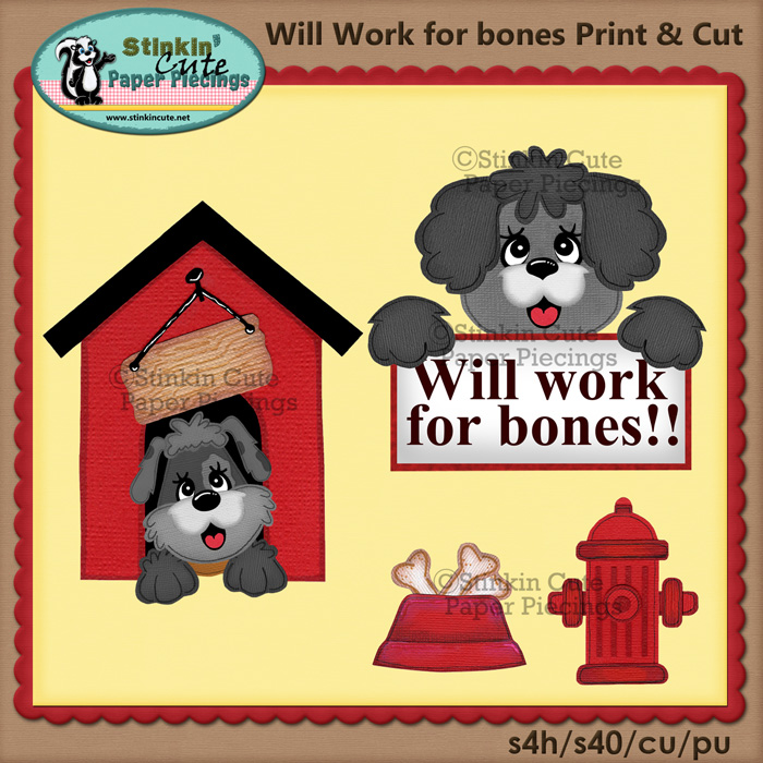(S) Work for Bones Print and Cut