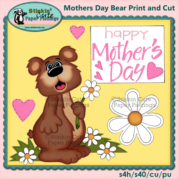 (S) Mothers Day Bear Print & Cut
