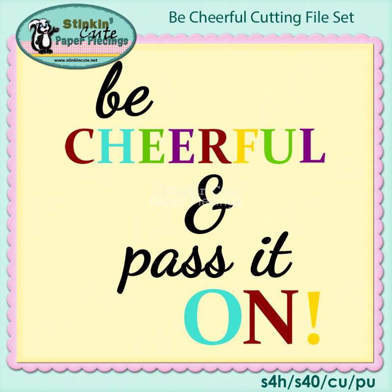 Be Cheerful Cutting File Set