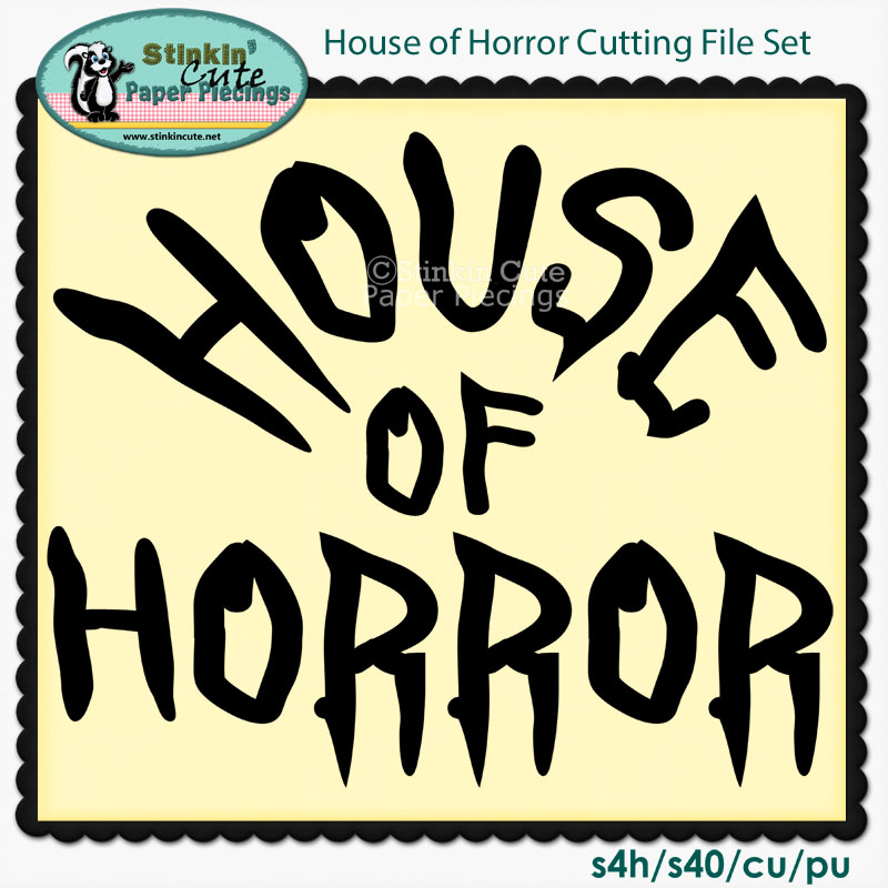 House of Horror Cutting File Set