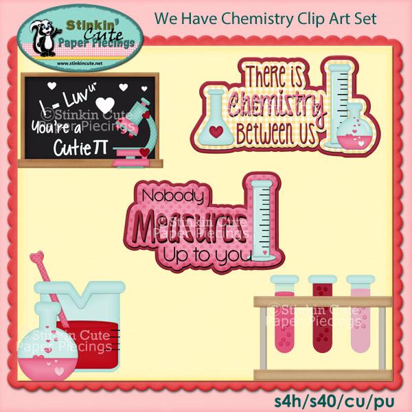 We Have Chemistry Clip Art Set