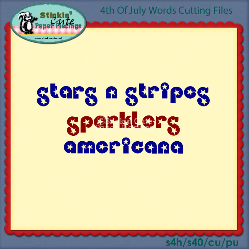 4th of July Words Cutting File Set