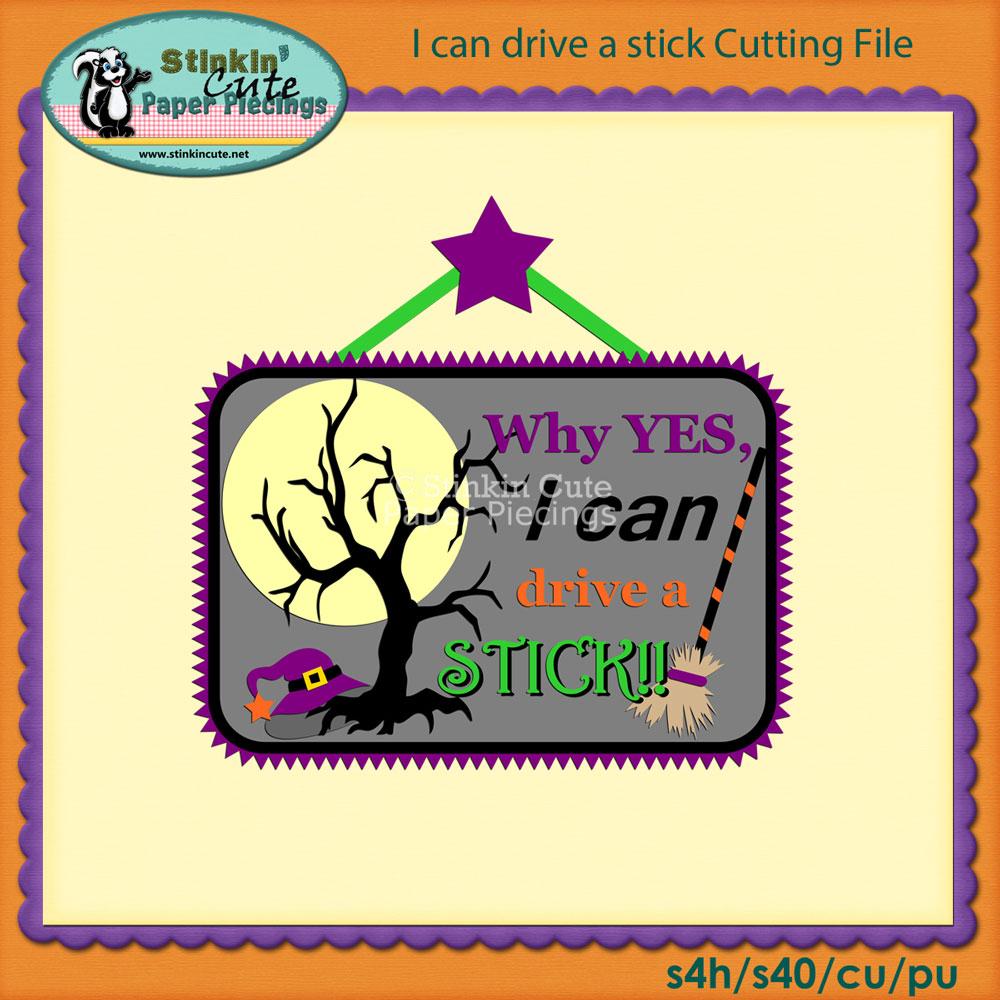 I can drive a stick Cutting File Set