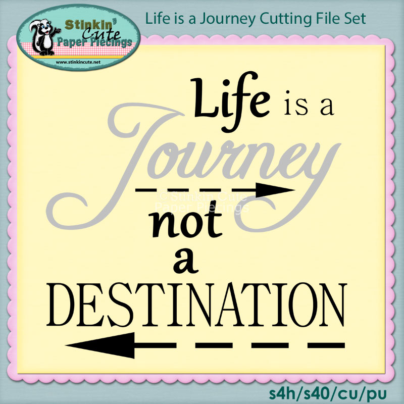 Life is a Journey not a destination Cutting File Set
