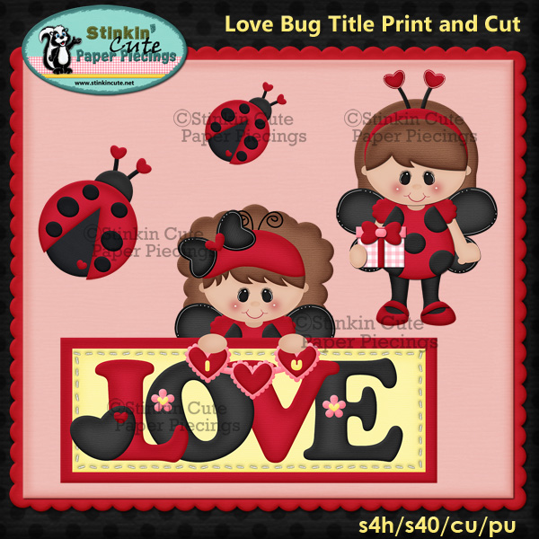 (S) Love Bug ladybug Print and Cut