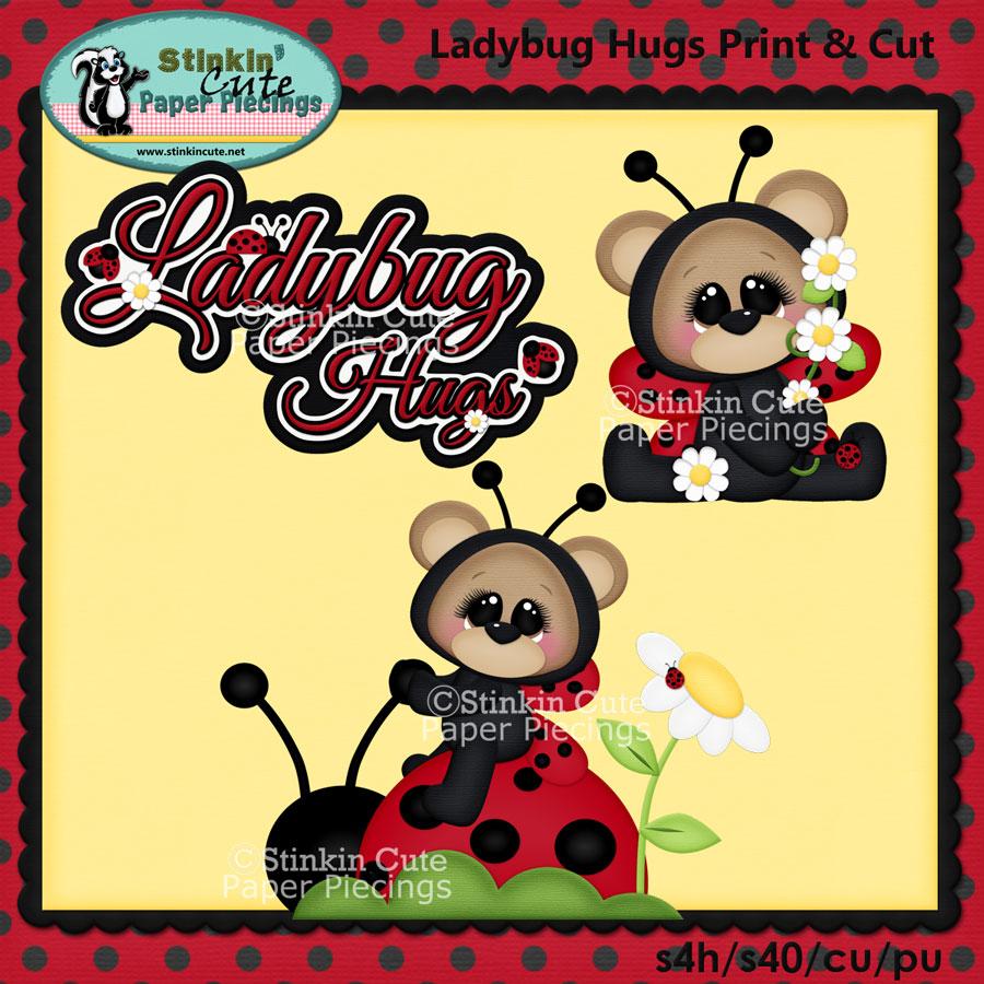 Ladybug Hugs Print & Cut