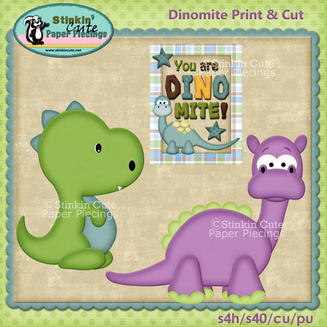 (S) Dinomite Print and Cut