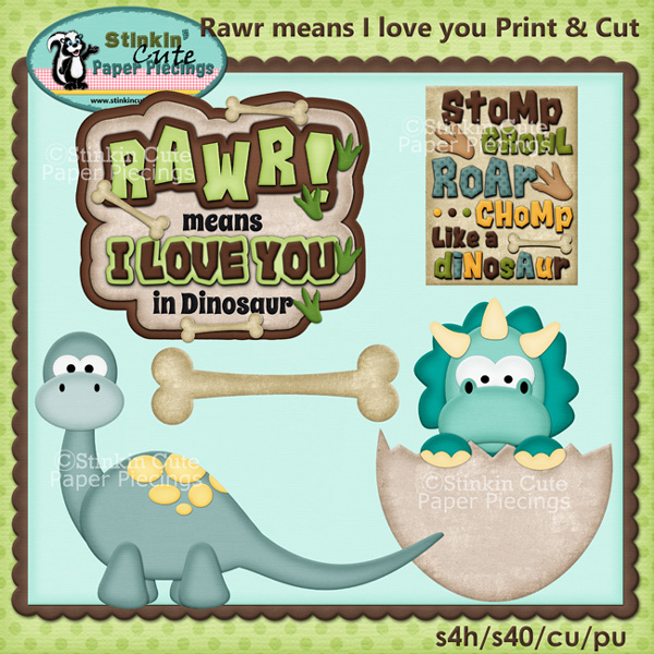 (S) RAWR means I love you Print and Cut
